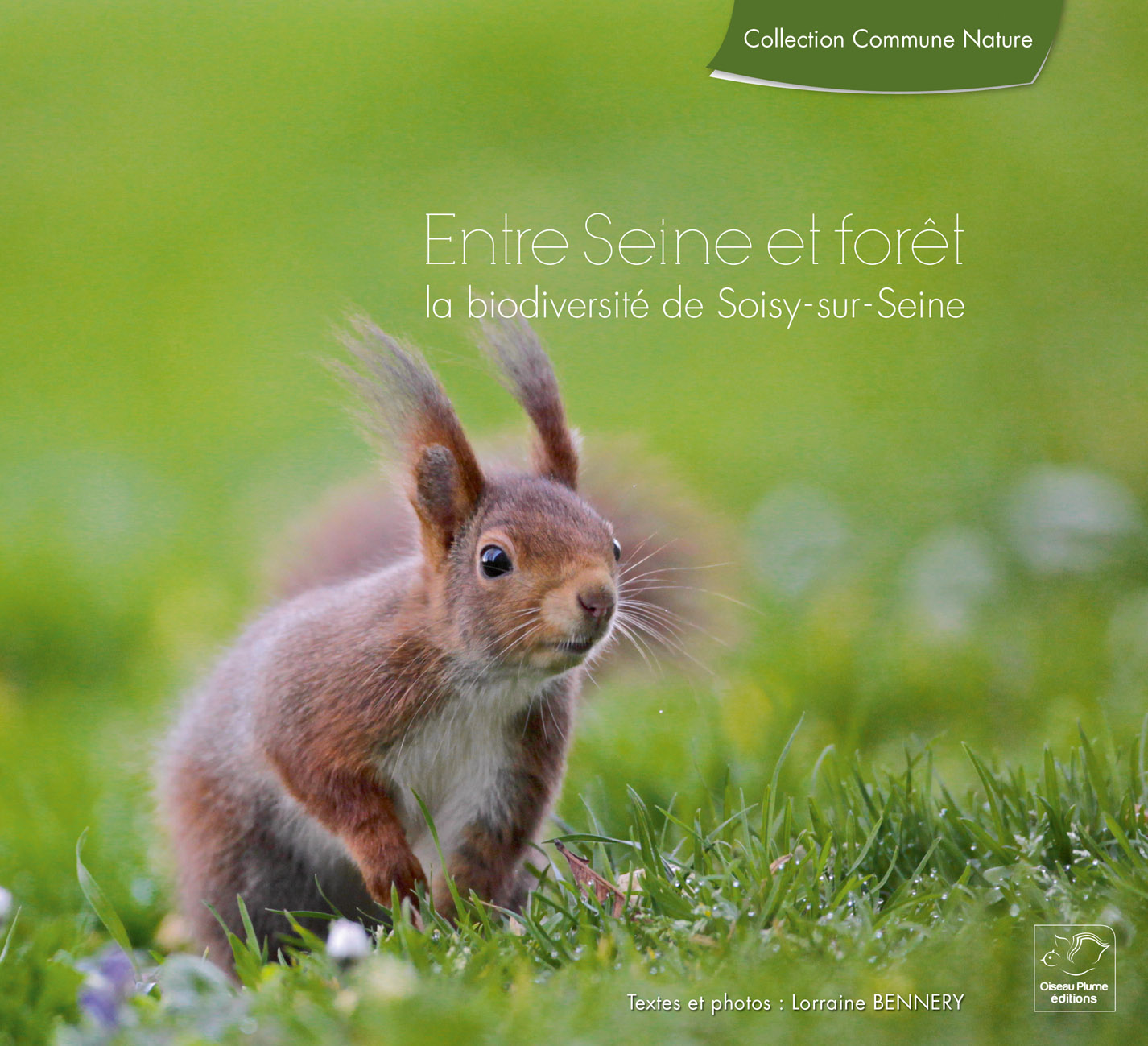 Between the Seine river and Forest, the biodiversity of Soisy-sur-Seine